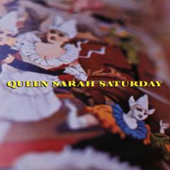 Queen Sarah Saturday EP