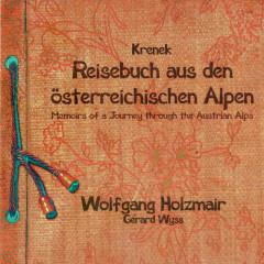 Krenek: Reisebuch aus den österreichischen Alpen; Fiedellieder - Wolfgang Holzmair, Gérard Wyss