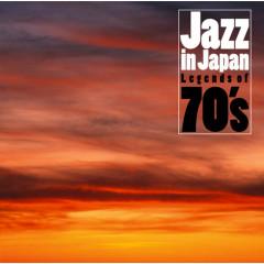 Jazz in Japan : Legends of 70's