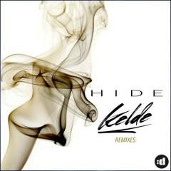 Hide (Remixes) - Kelde