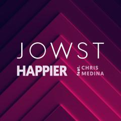 Happier - JOWST, Chris Medina