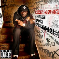 Money Over Everyone - P Money