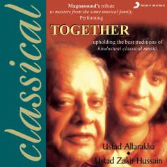 Together - Ustad Alla Rakha, Ustad Zakir Hussain