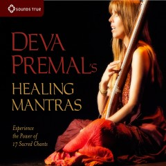 Deva Premal's Healing Mantras - Deva Premal