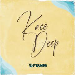 Knee Deep (Single)