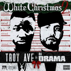 White Christmas 2 - Troy Ave