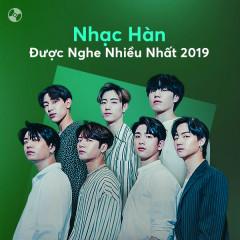 Nhạc Hàn Được Nghe Nhiều Năm 2019