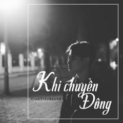 Khi Chuyển Đông (Single) - Vinh Trần Bảo Lê