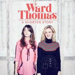 A Shorter Story - EP - Ward Thomas