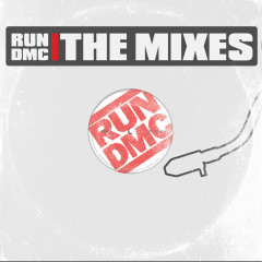 The Mixes - RUN DMC