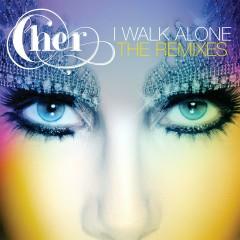 I Walk Alone (Remixes) - Cher