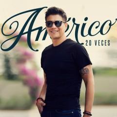 20 Veces - Américo