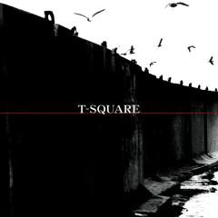 T-Square - T-SQUARE