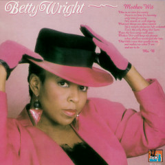 Mother Wit - Betty Wright