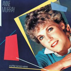A Little Good News - Anne Murray