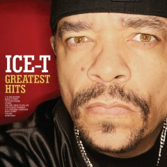 Greatest Hits - Ice T