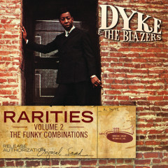 Rarities Volume 2 - The Funky Combinations - Dyke & The Blazers