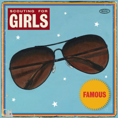 Famous - Scouting for Girls