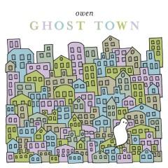 Ghost Town - Owen