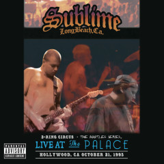 3 Ring Circus - Live At The Palace - Sublime