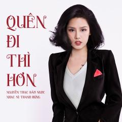 Quên Đi Thì Hơn (Single)