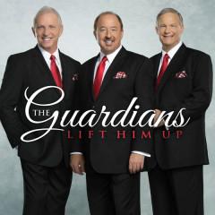 Lift Him Up - The Guardians