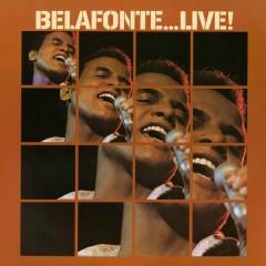 Harry Belafonte...Live! - Harry Belafonte
