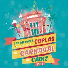 Las Mejores Coplas del Carnaval de Cádiz 2017