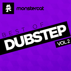 Monstercat - Best of Dubstep Vol. 2 - Pegboard Nerds, Rogue, Noisestorm, Mr FijiWiji, Azedia