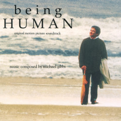 Being Human (Original Motion Picture Soundtrack) - Michael Gibbs
