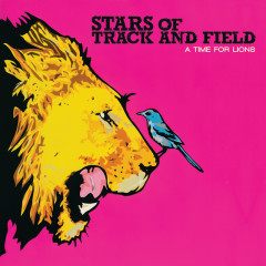 A Time For Lions (Bonus Track Version) - Stars Of Track And Field