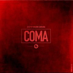 Coma EP (The Remixes) - Breathe Carolina