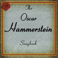 The Oscar Hammerstein II Songbook - Various Artists