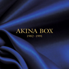 AKINA BOX 1982-1991 (2012 Remastered)