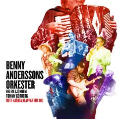 Mitt hjärta klappar för dig - Benny Anderssons Orkester, Helen Sjöholm, Tommy Körberg