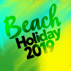 Beach Holiday 2019 - Various Artists