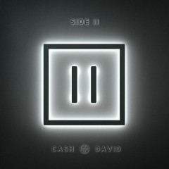 Side II - EP - Cash+David