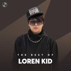 Những Bài Hát Hay Nhất Của Loren Kid