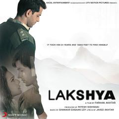 Lakshya (Original Motion Picture Soundtrack) - Shankar Ehsaan Loy
