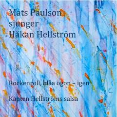 Rockenroll, blåa ögon - igen - Mats Paulson