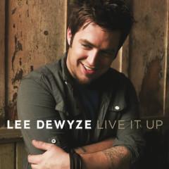 Live It Up - Lee DeWyze