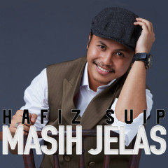 Masih Jelas - Hafiz Suip