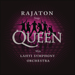 Sings Queen With Lahti Symphony Orchestra - Rajaton