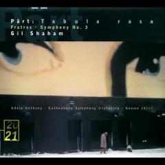 Pärt: Tabula rasa; Fratres; Symphony No.3 - Gil Shaham, Göteborgs Symfoniker, Neeme Jarvi