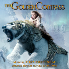 The Golden Compass (Original Motion Picture Soundtrack) - Alexandre Desplat