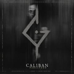 Paralyzed - Caliban