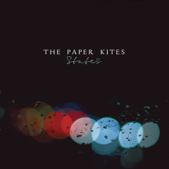 States - The Paper Kites