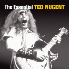 The Essential Ted Nugent - Ted Nugent
