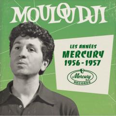 Les anneés Mercury 1956 - 1957 - Mouloudji