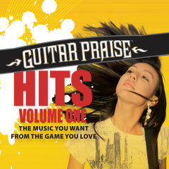 Guitar Praise HITS Volume One - Various Artists